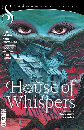 HOUSE OF WHISPERS: THE POWER DIVIDED (#1) by NALO HOPKINSON & NEIL GAIMAN