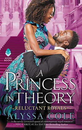 A PRINCESS IN THEORY: RELUCTANT ROYALS by ALYSSA COLE