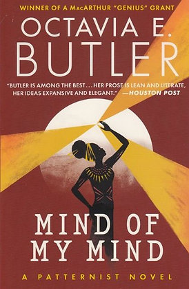 MIND OF MY MIND (PATTERNIST BK.2) by OCTAVIA E. BUTLER