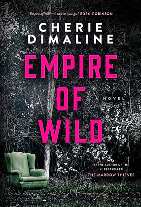 EMPIRE OF THE WILD by CHERIE DIMALINE