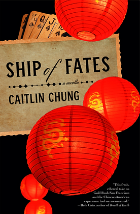 SHIP OF FATES by CAITLIN CHUNG