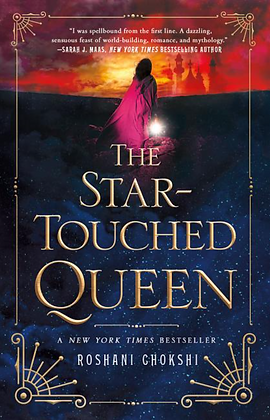 THE STAR TOUCHED QUEEN by ROSHANI CHOKSHI