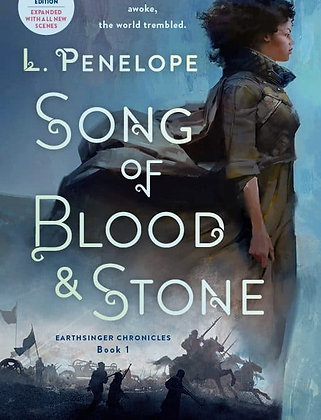 SONG OF BLOOD & STONE (EARTHSINGER CHRONICLES, BK. 1) by L. PENELOPE