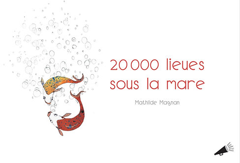 20 000 lieues sous la mare