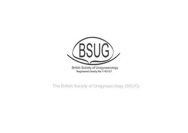 The British Society of Urogynaecology (BSUG)