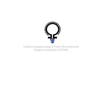 Turkish Urogynaecology & Pelvic Reconstructive Surgery Association (TUPRA)