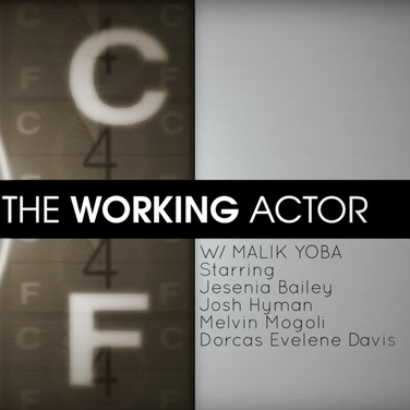 The Working Actor W/ Malik Yoba