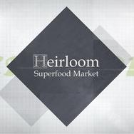 Heirloom Superfood Market