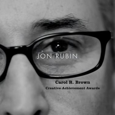 Jon Rubin | Established Artist | Carol R. Brown Awards