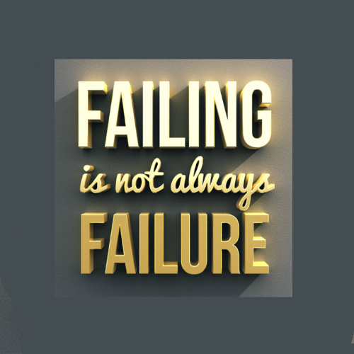 BE WILLING TO FAIL