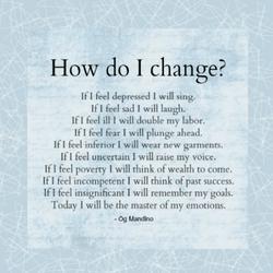 HOW DO I CHANGE?