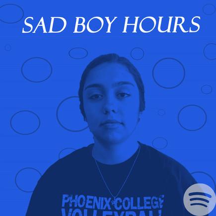 """Sad Boy Hours"" by Kayla"
