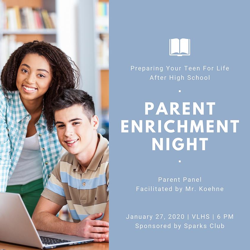 "Parent Enrichment Night- ""Life After High School"""
