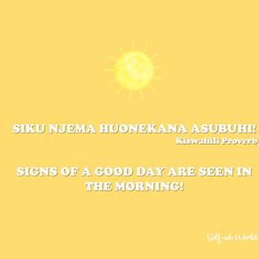 SIKU NJEMA HUONEKANA ASUBUHI - 8 Morning Rituals to Own your Day