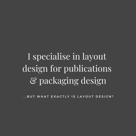 So what exactly is 'layout design'?