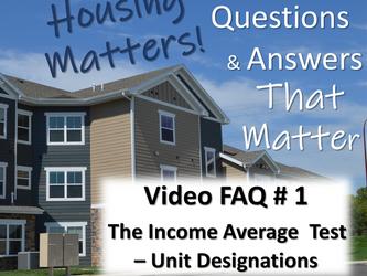 Video FAQ #1 - Income Average and Unit Designations