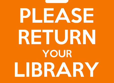It's time to return those books....
