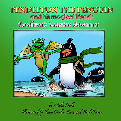 Pendleton The Penguin and His Magical Friends  #5