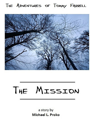 The Mission - The Adventures of Tommy Farrell