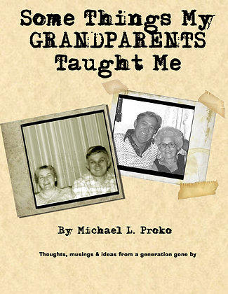 Some Things My Grandparents Taught Me