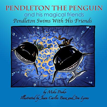 Pendleton The Penguin:Pendleton Swims w/ friends