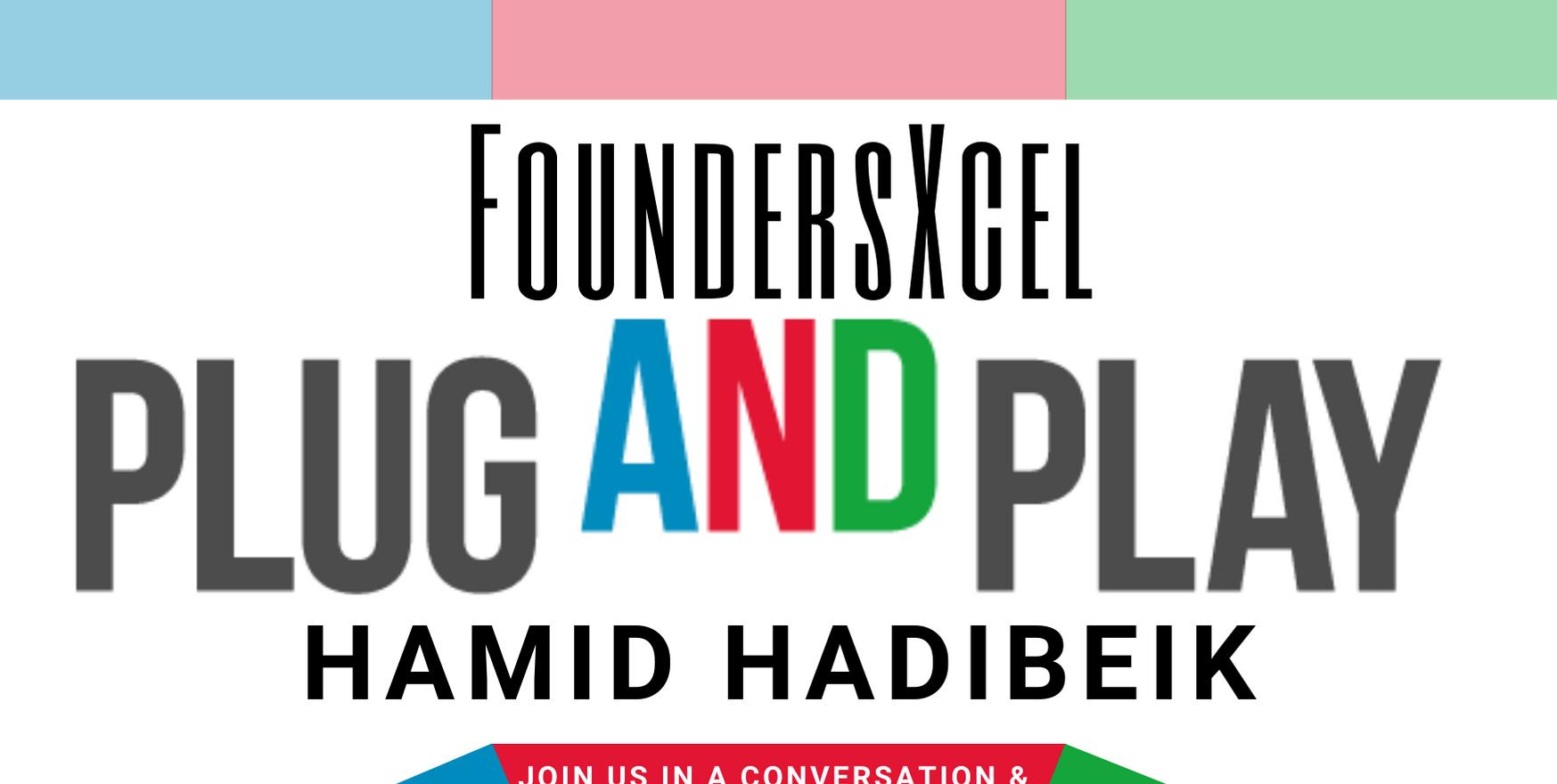 Hamid Habibeik <> FoundersXcel