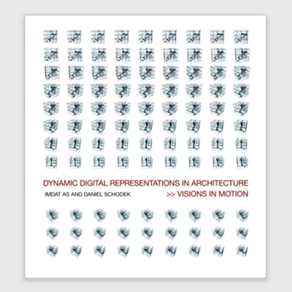 Taylor & Francis, 2008 - Dynamic Digital Representations in Architecture: Visions in Motion