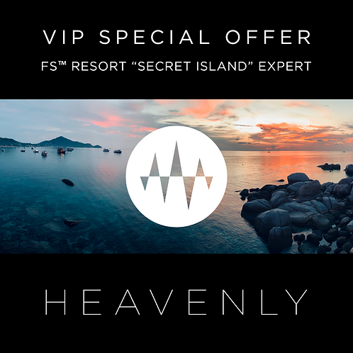 "FS™ HEAVENLY ""Secret Island""EXPERT"