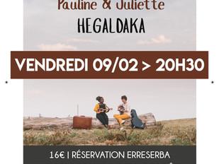Pauline & Juliette - Hegaldaka - 09/02/18 # 20:30 # Espace Larreko - Saint Pée sur Nivelle