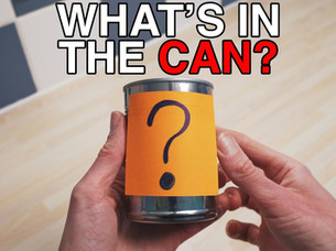 What's in the can?