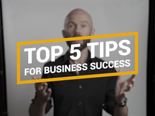 Top 5 Tips for Business Success