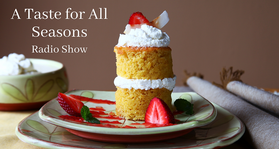 A Taste for All Seasons- May WPVMFM Radi