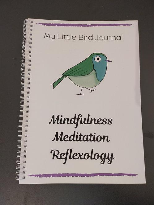 Little Bird Journal - Mindfulness, Meditation, Refelxology