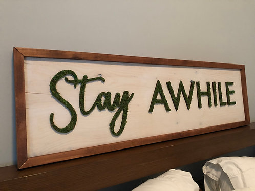 """Stay Awhile Faux Moss Wood Sign - 3'x9"""""""