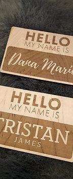 """Hello My Name Is""Custom Wood Sign"