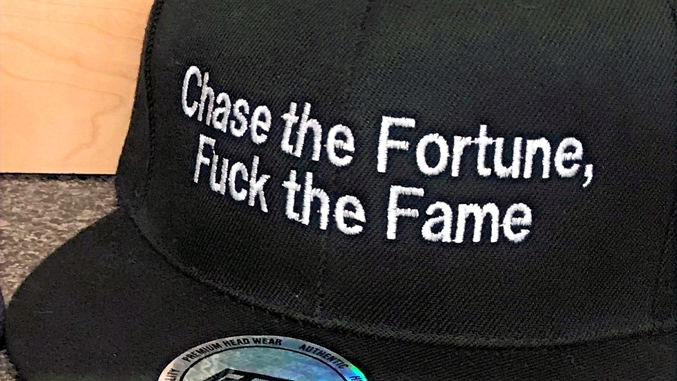 Chase the Fortune, Fuck the Fame Snapback