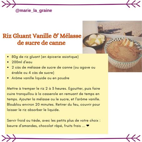Riz Gluant Vanille & Mélasse de sucre de canne