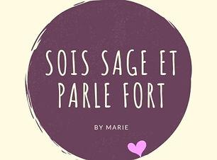 Sois Sage et Parle Fort Podcast
