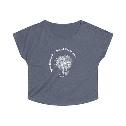 Open Hearts in a Closed World Tri-blend Flowy Top