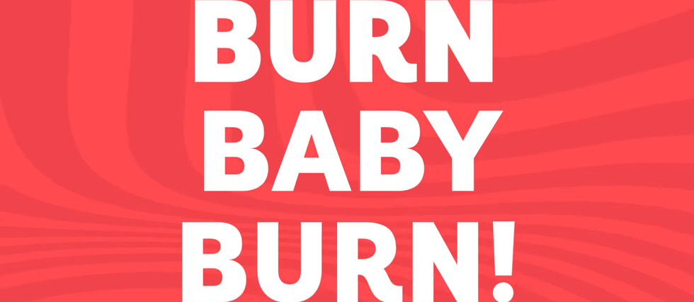 Burn Baby Burn.png