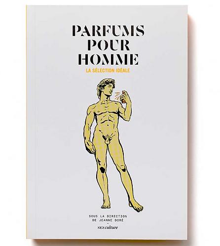 Parfums pour homme. La sélection idéale – Collectif
