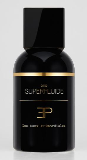 Oud Superfluide - LES EAUX PRIMORDIALES