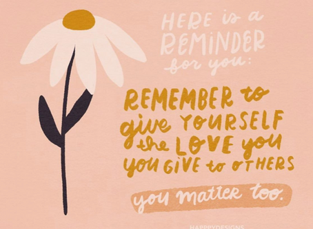 REMEMBER you matter too~