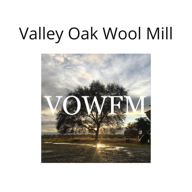 Valley Oak Wool Mill