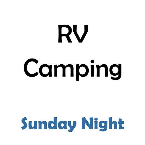 RV Camping - Sunday Night