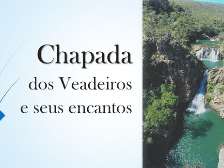 CHAPADA DOS VEADEIROS E SEUS ENCANTOS