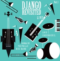 "Dernier album de mon projet ""Django Revisited Big Band"""
