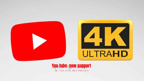 YouTube now supports 4K on low-res phones — here's why that's great-Latest