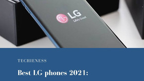 Best LG phones 2021: finding the best, You can buy now