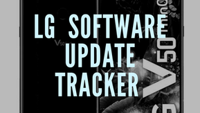 LG's Software updates tracker :LG Smartphone [Latest updates]
